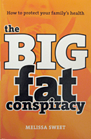 The Big Fat Conspiracy